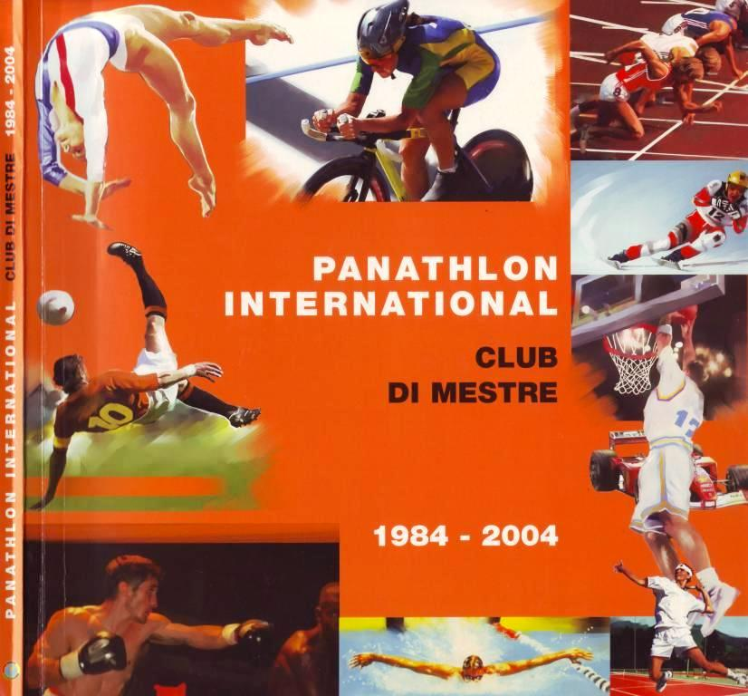 Panathlon International Club di Mestre 1984 - 2004